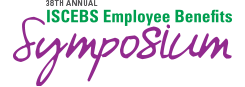 36th annual ISCEBS Employee Benefits Symposium